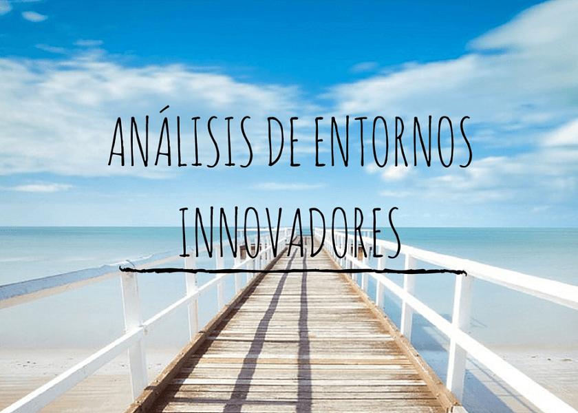 análisis-de-entornos-innovadores
