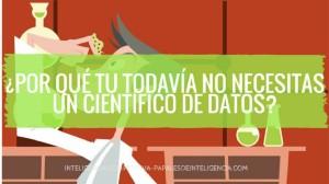por-qué-no-necesitas-un-científico-de-datos