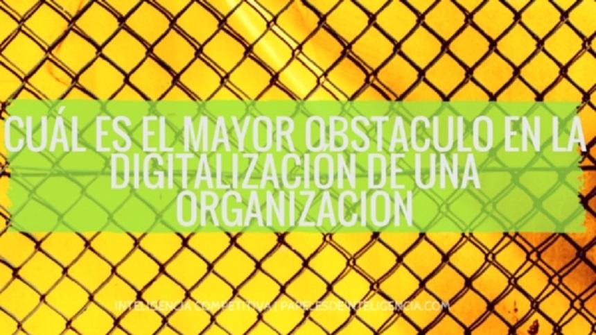 mayor-obstaculo-de-la-digitalización