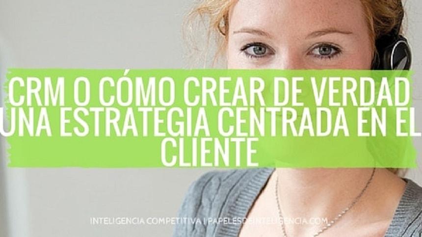 CRM lo importante es el cliente